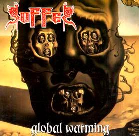 Suffer – Global Warming