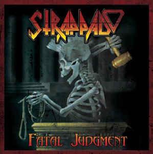Strappado (Ex-Slaughter CAN) – Fatal Judgment (Demo/Live Compilation)