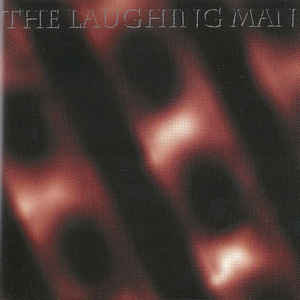 The Laughing Man - The Laughing Man