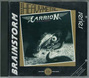 Carrion ‎– Evil Is There! (1990 Re-issue)