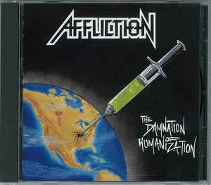 Affliction – The Damnation Of Humanization