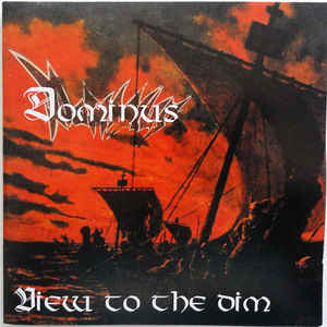 Dominus – View To The Dim