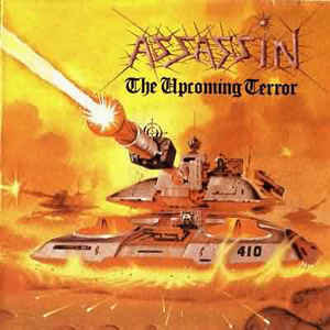 Assassin – The Upcoming Terror (1998 Re-issue)