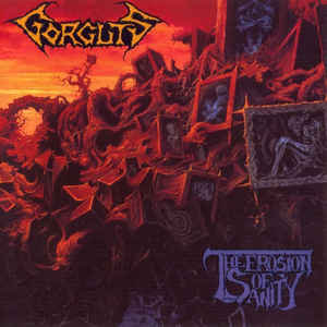 Gorguts ‎– The Erosion Of Sanity