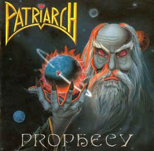 Patriarch – Prophecy