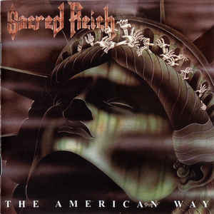 Sacred Reich ‎– The American Way (2009 Re-issue)