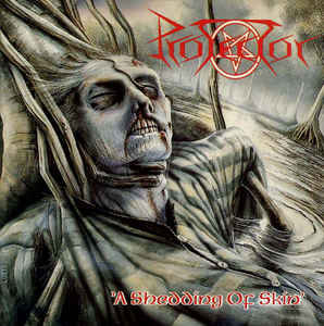 Protector – A Shedding Of Skin