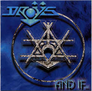 Droÿs – And If...