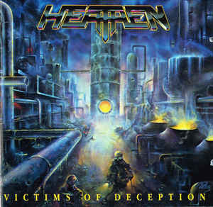 Heathen – Victims Of Deception (2006 Re-issue)