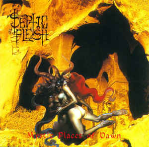 Septic Flesh ‎– Mystic Places Of Dawn