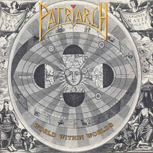 Patriarch ‎– World Within Worlds