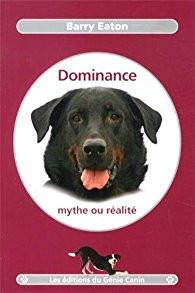 La canithèque #1 : Dominance, mythe ou réalité - Barry Eaton