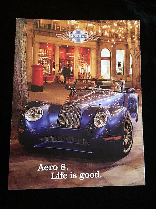 Morgan Aero 8, Life is Good Leaflet