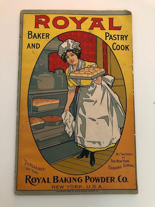 RARE 1902 Royal Baking Powder Recipe Book, Hundreds of VINTAGE VICTORIAN RECIPES