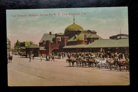 Antique Postcard, La Grande Station Sante Fe RAILROAD Los Angeles CA