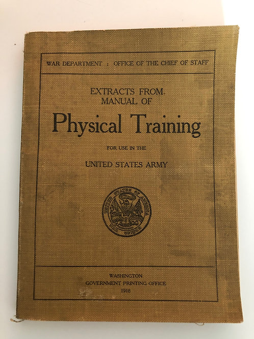 1918 Physical Training Manual for the US Army, War Department WW1 training