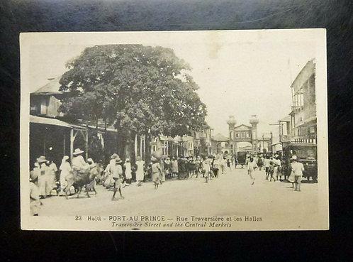 Postcard 1933 Haiti PORT-AU-PRINCE Rue Traversiere et les Halles Central Markets