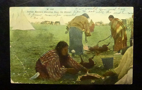 "Vintage postcard 1911 ""Indian Squaws Dressing Dogs for Dinner"" VALIER, Montana"