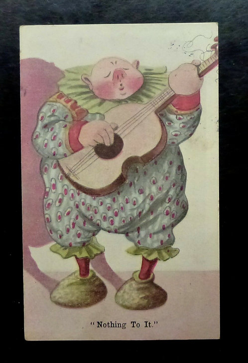 "1908 Vintage SCARCE Caricature Cartoon Clown Playing Guitar ""Nothing to it"""