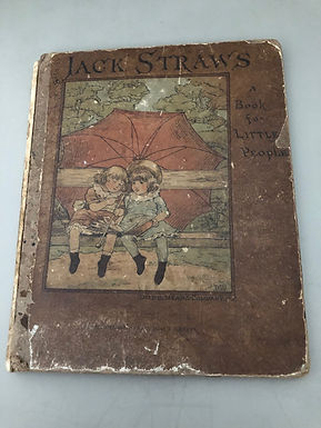 Antique Illustrated 1881 Children's Book, Jack Straws: A Book for Little People