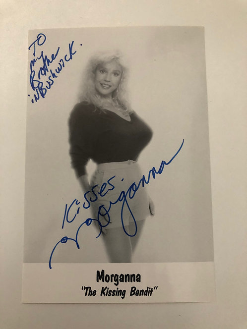 "MORGANNA ""The Kissing Bandit"" Autographed 6x4 Pic Baseball's Unofficial Mascot"