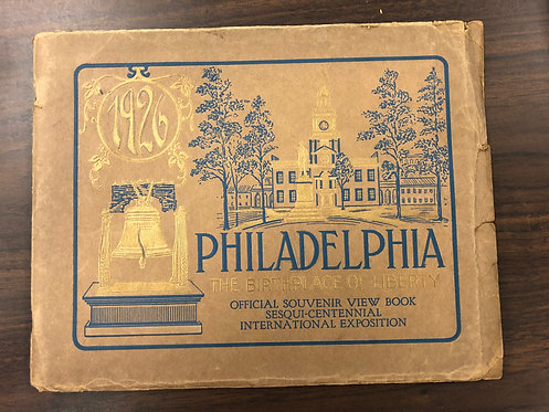 1926 Philadelphia Sesqui-Centennial International Exposition Souvenir Book