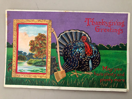 Bizarre Antique Thanksgiving Postcard, Turkey stands next to Axe and painting