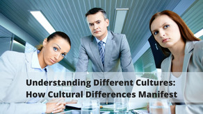 Understanding Different Cultures: How Cultural Differences Manifest