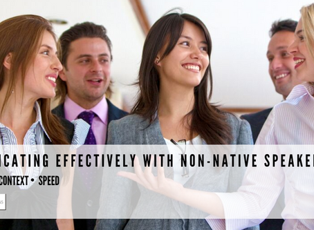 Communicating Effectively with Non-Native Speakers
