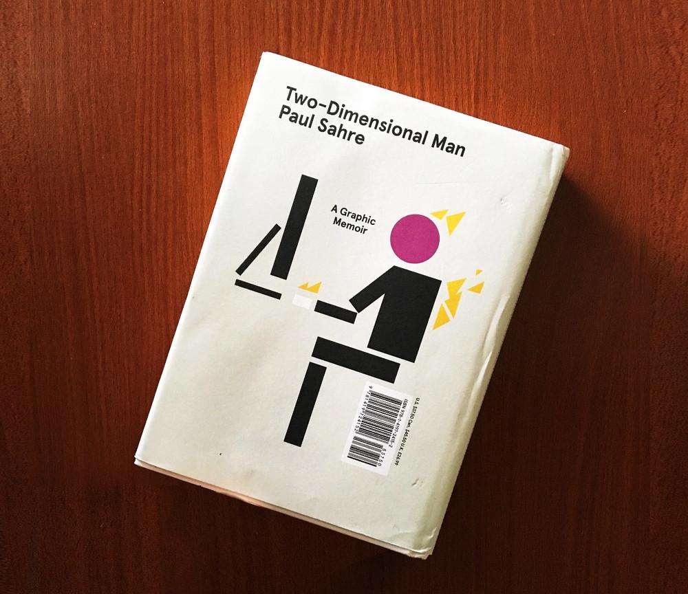 Two-Dimensional Man: A Graphic Memoir