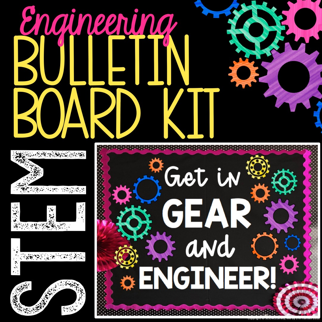STEM Gear Bulletin Board