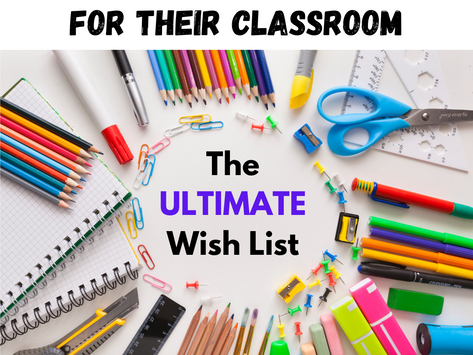 What Teachers REALLY Need for Their Classroom