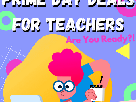 Amazon Prime Day 2021 Deals for Teachers