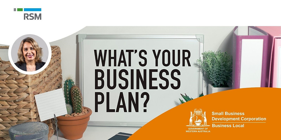 How to Write a Business plan - with RSM Session 2 (1)