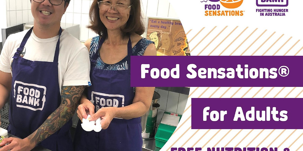 Food Sensations for Adults - Free Nutrition & Cooking Experience (2)
