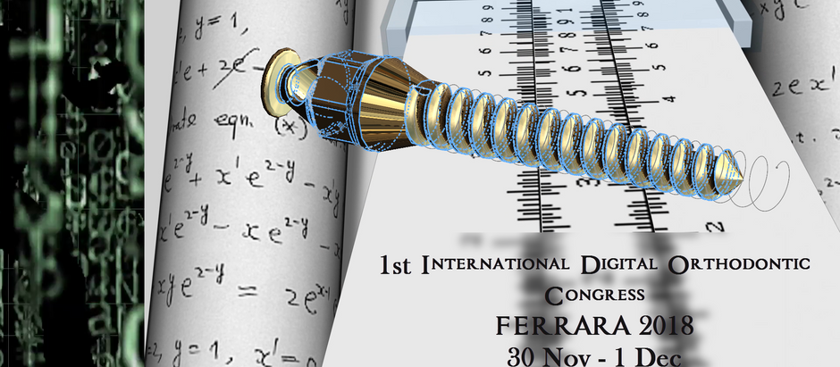 1st International Digital Orthodontic Conference-Ferrara 2018
