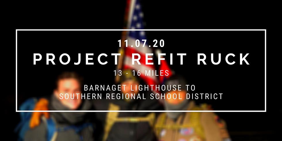 Project Refit Ruck