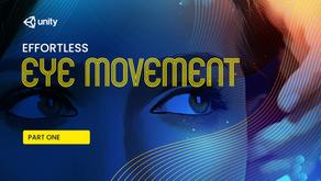 Effortless Eye Movement: Two Ways!