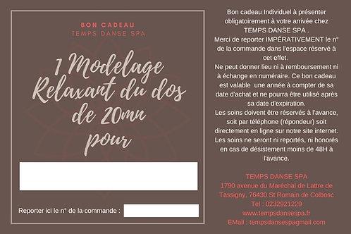 BON CADEAU MODELAGE RELAXANT DOS 20MN