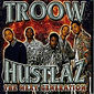 troow-hustlaz-the-next-generation-single