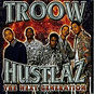 troow-hustlaz-the-next-generation-single