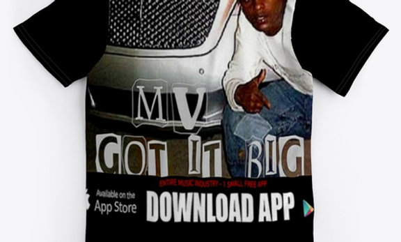 MV GOT IT BIG - TEE SHIRT