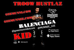 Troow Hustlaz - Balenciaga Kid.png