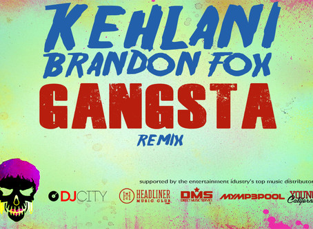 "KEHLANI ""GANGSTA"" REMIX SUPPORTED BY ALL THE MAJOR DISTRIBUTORS!!!"