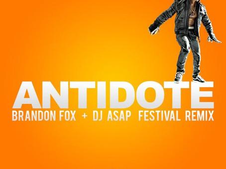 """""""ANTIDOTE"""" REMIX BY BRANDON FOX & DJ ASAP"""