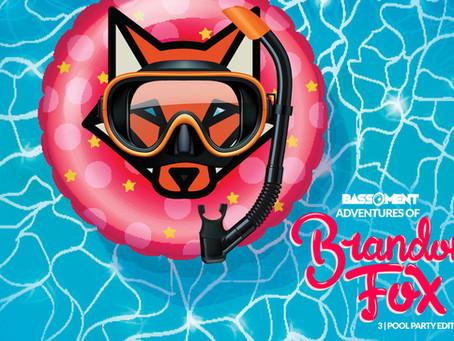 ADVENTURES OF BRANDON FOX 3 (POOL PARTY EDITION)