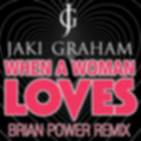 When A Woman Loves (Brian Powers Remix).