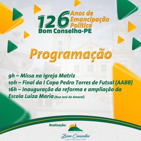 PREFEITURA COMEMORA 126 ANOS DE EMANCIPAÇÃO POLÍTICA DE BOM CONSELHO