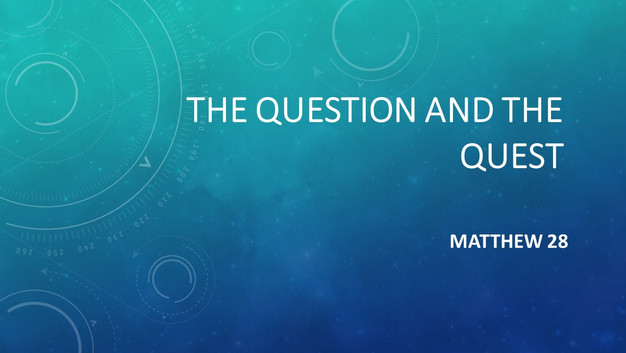 The Question and The Quest