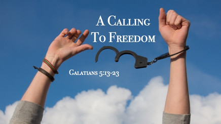 A Calling To Freedom